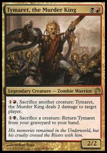 Tymaret, Murder King